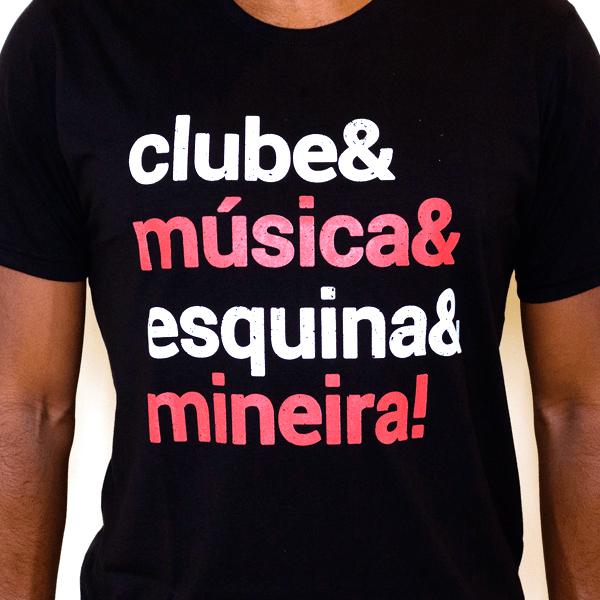 Camiseta Masculina Clube & Música & Esquina & Mineira! - GG