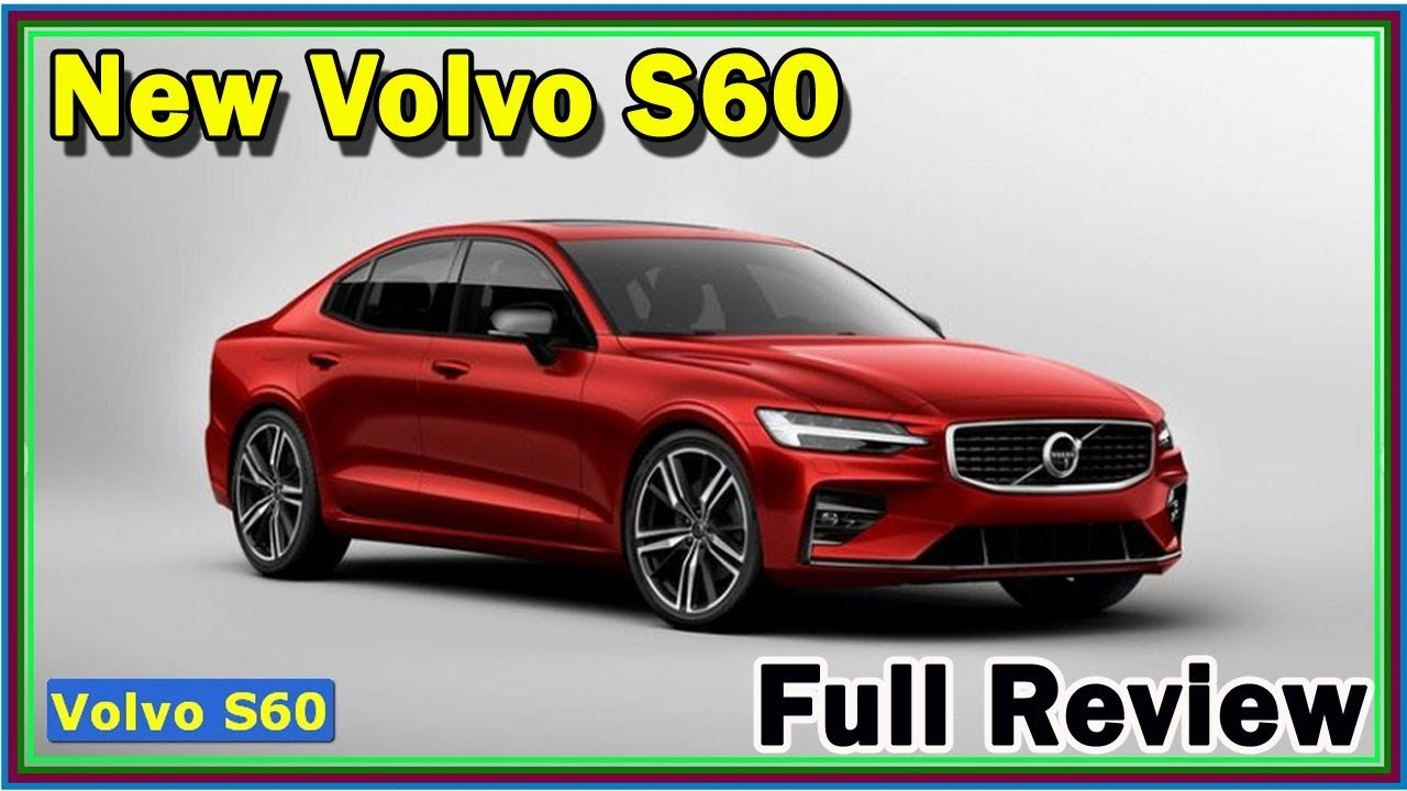 13 All New 2020 Volvo S60 R Price Design and Review