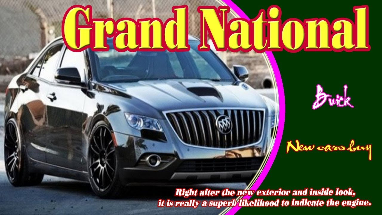 39 The Best 2020 Buick Grand National Gnx Exterior and Interior