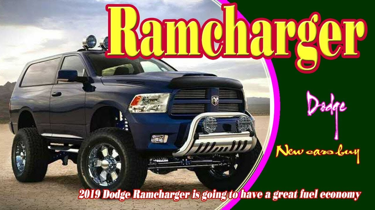 47 New 2019 Ramcharger Prices