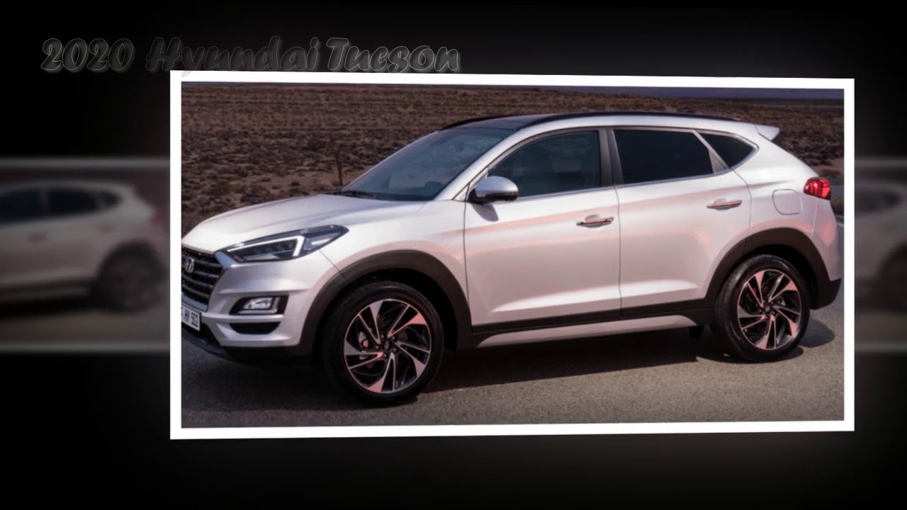 51 All New 2020 Hyundai Tucson Overview
