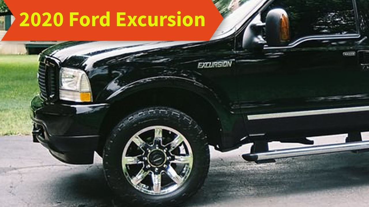 56 Best 2020 Ford Excursion Performance and New Engine