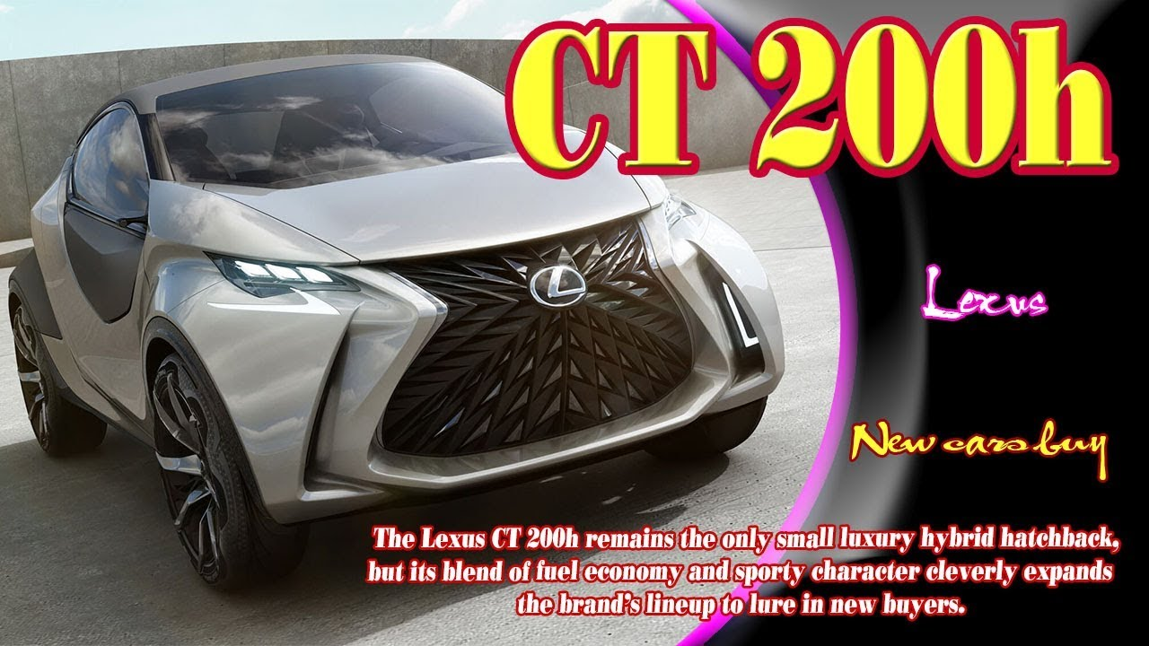 64 The 2020 Lexus CT 200h Release