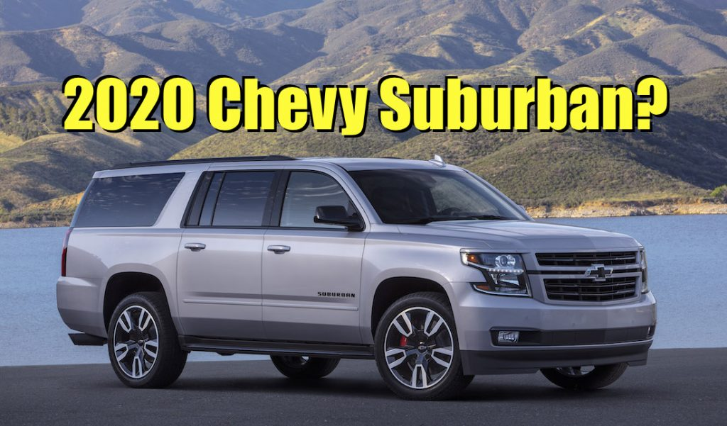 66 All New 2020 Chevy Suburban New Model and Performance