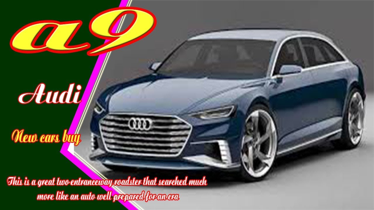 66 New 2019 Audi A9 New Model and Performance