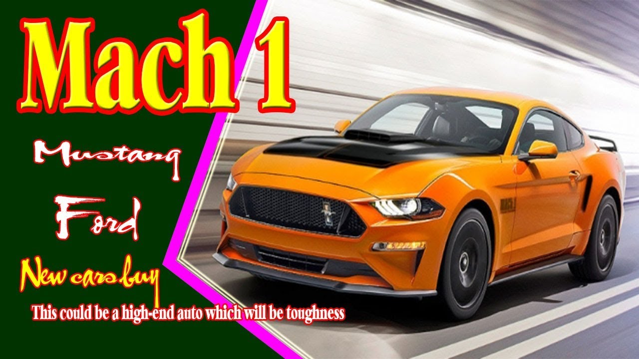 68 Best 2019 Mustang Mach 1 Exterior and Interior