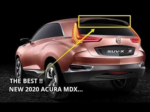 73 The Best 2020 Acura Mdx Rumors Exterior and Interior