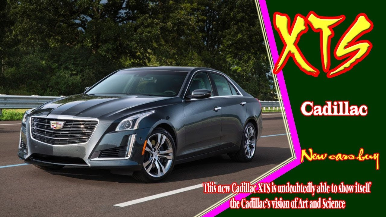 85 All New 2020 Candillac Xts Model