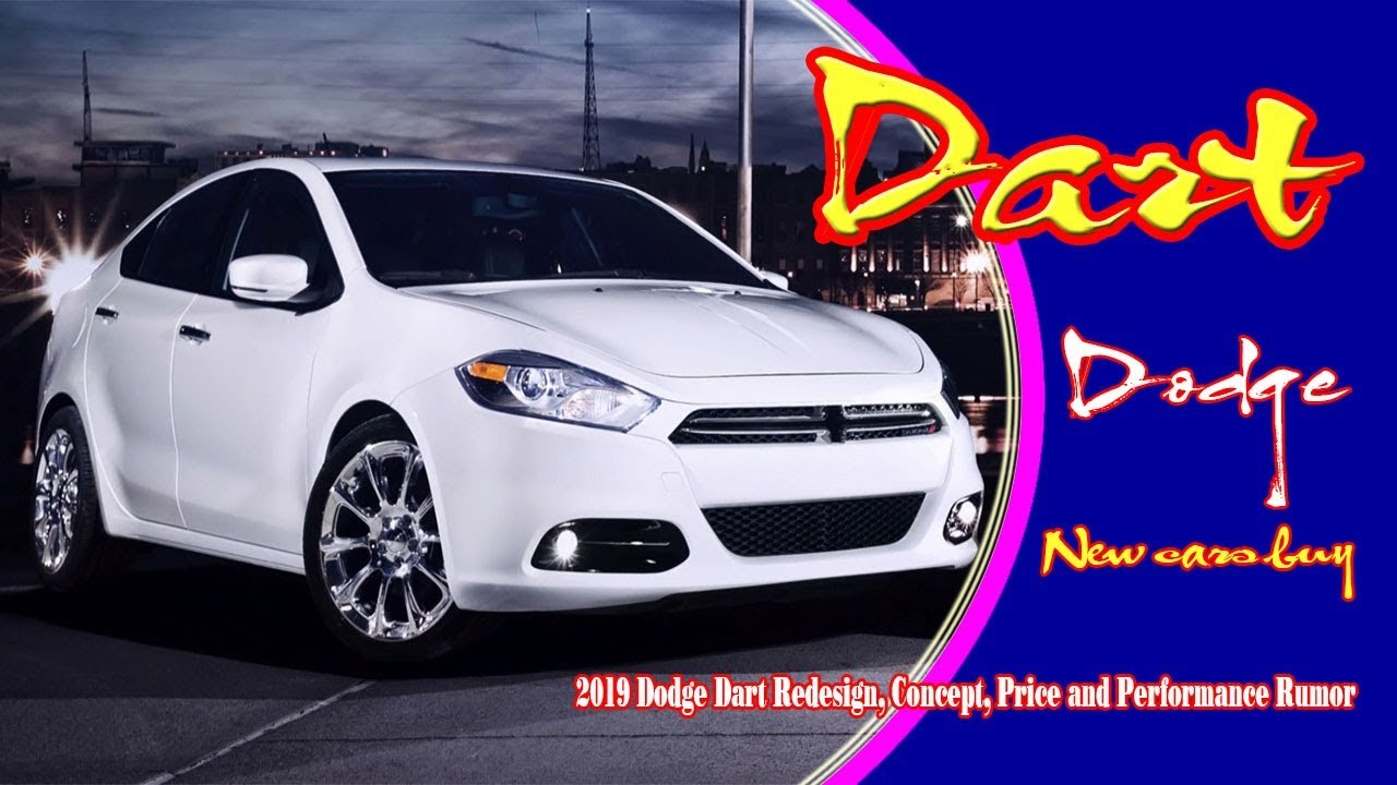 87 Best 2019 Dodge Dart New Model and Performance