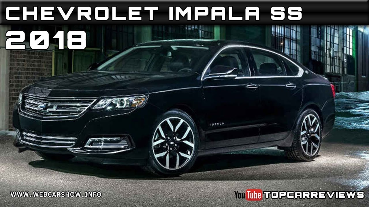 2020 Chevy Impala Review.Complete Car Info For 99 A 2020 Chevy Impala Ss Price With