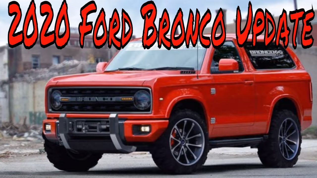 99 The 2020 Ford Bronco New Concept