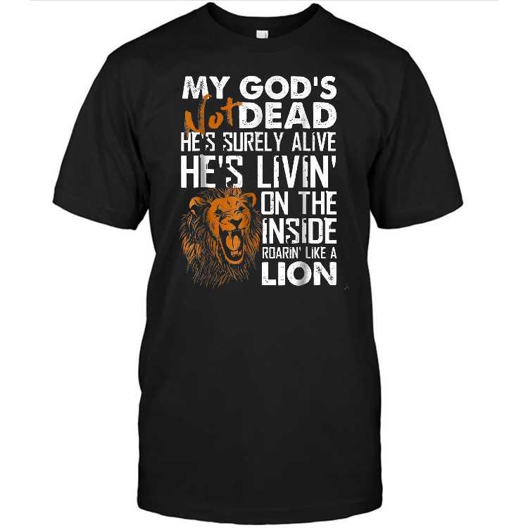 My God S Not Dead Lion Christian Christ Cross Faith T shirt