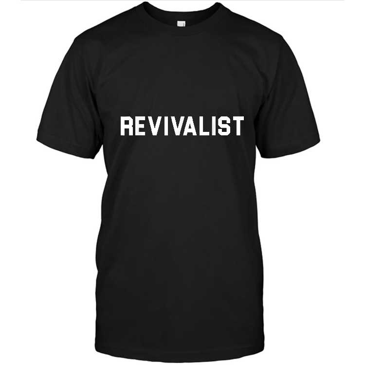 Revivalist Christian T Shirt Unisex