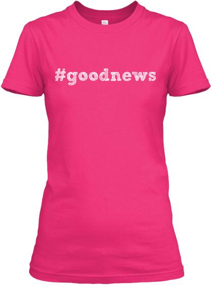 #goodnews Christian Shirt
