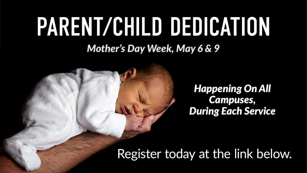 Child and Baby Dedication - Mothers Day 2021 Registration