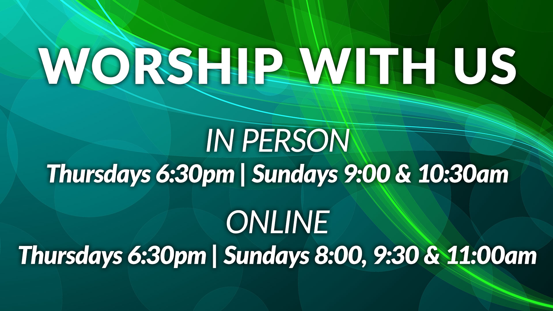Worship with Us - Online and In-Person