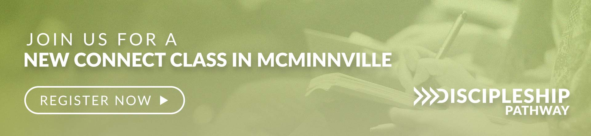 Connect Class - Mac McMinnville - Discipleship Pathway