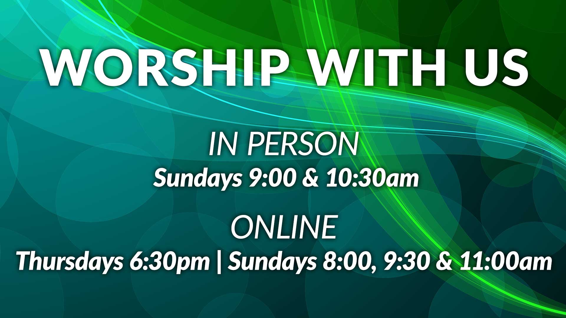 Worship with Us - Online and In Person