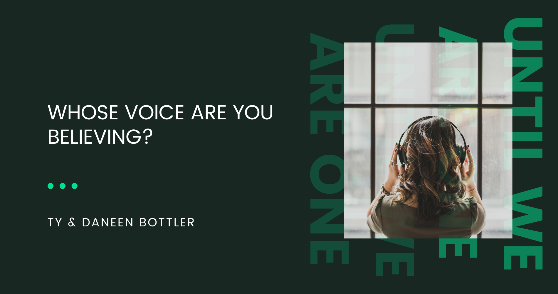 Whose Voice are You Believing?