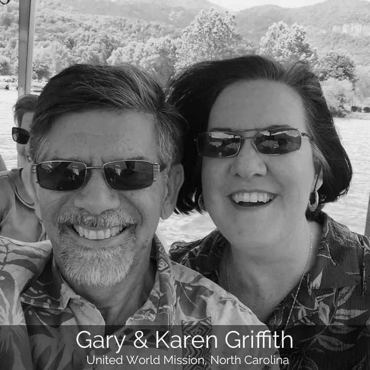 Gary & Karen Griffith | United World Mission, North Carolina
