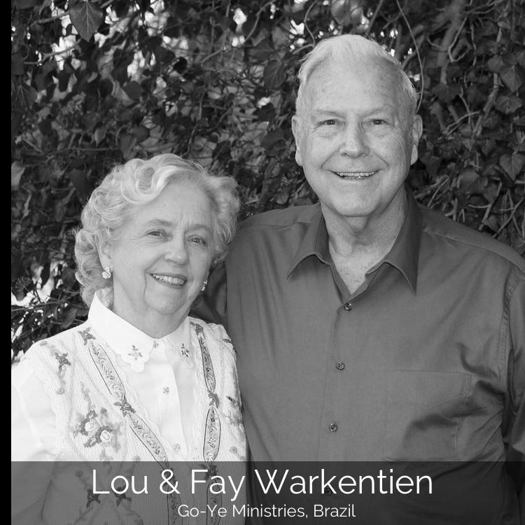 Lou & Fay Warkentien Go-Ye Ministries, Brazil