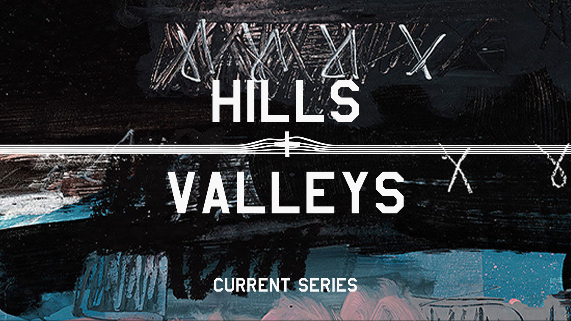 banner_sermon_hills-and-valleys