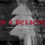 img_sermons_im-a-believer