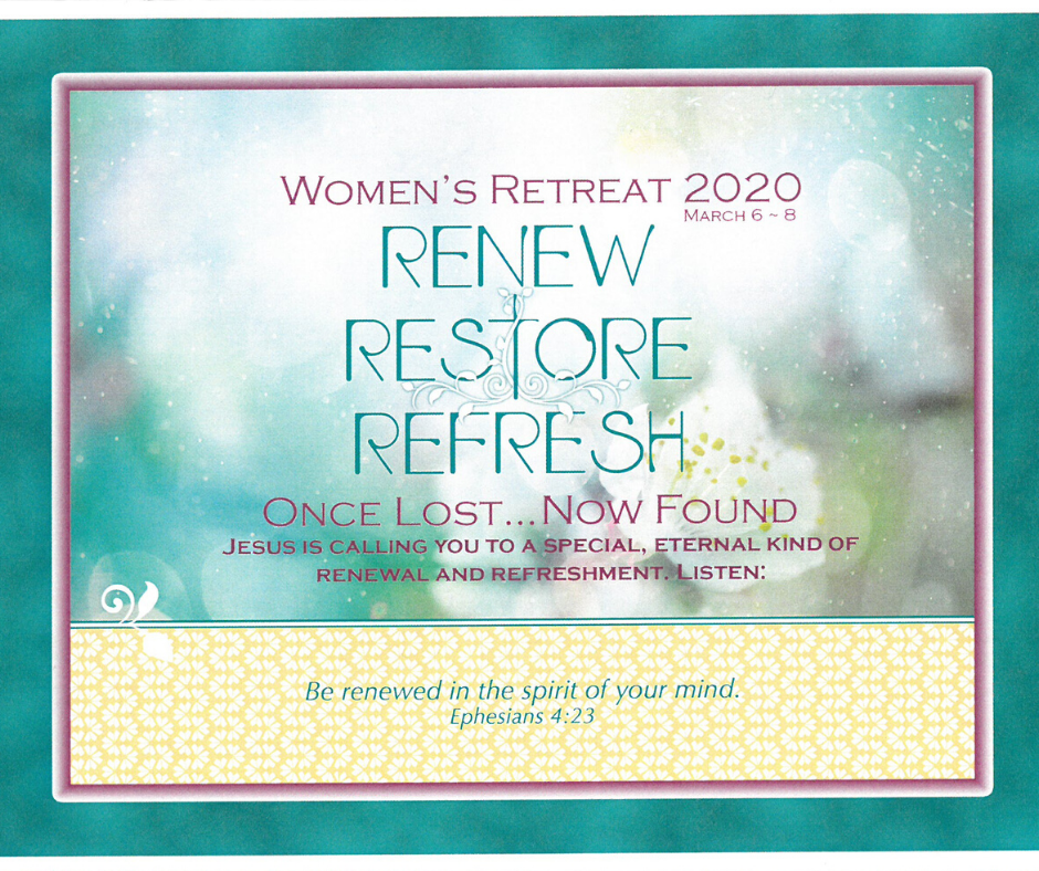Save the Date Women's Retreat March 6-8, 2020