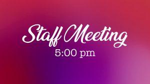 Staff Meeting 5