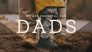 WeAreThankful-Dads_Graphic2