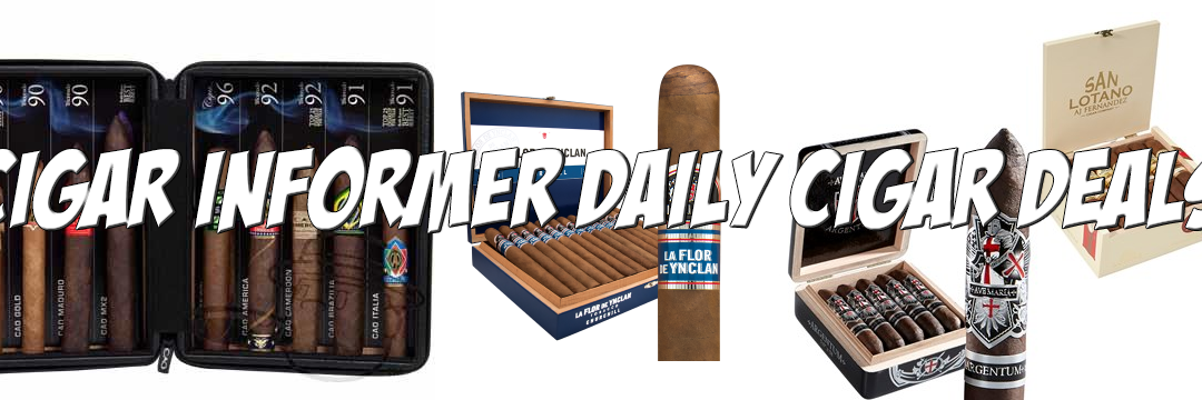 Cigar Deals – 17 August 2018