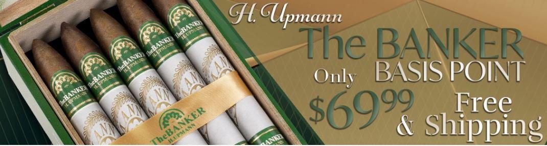 H. Upmann Banker Basis Point Deal