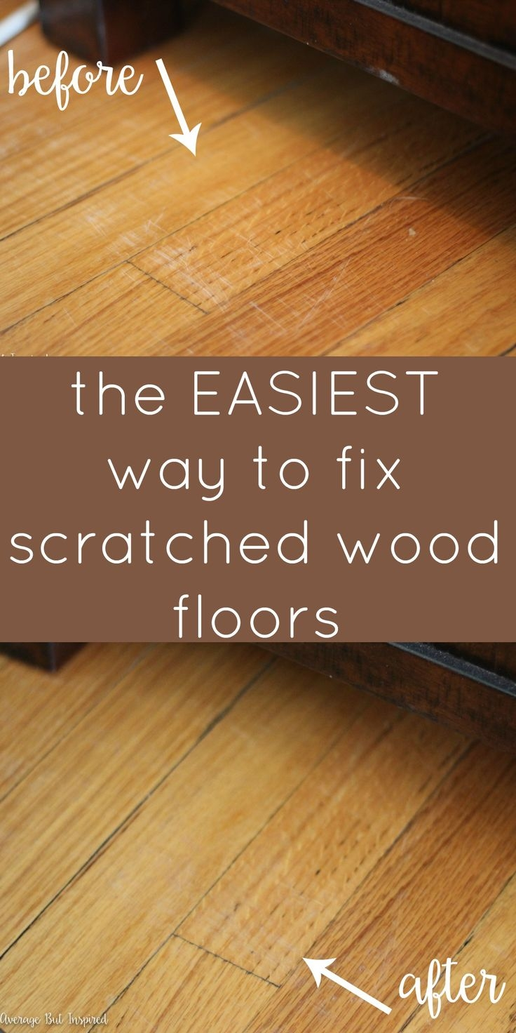 Disguise Scratches Wood Floors
