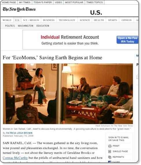 http://www.nytimes.com/2008/02/16/us/16ecomoms.html?pagewanted=1&ei=5087&em&en=855fc1bb7e056793&ex=1203310800&adxnnl=1&adxnnlx=1203184956-sjWRgGlKgb66D0bzciOT3g
