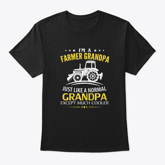 Funny Im A Farmer Grandpa Like A Norma