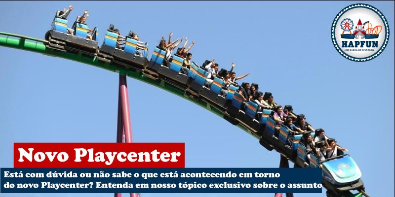 fe2ca7266657d Novo Playcenter – Saiba tudo sobre o novo parque em Olímpia e tire suas  dúvidas