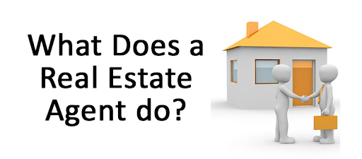 What does a real estate agent actually do?