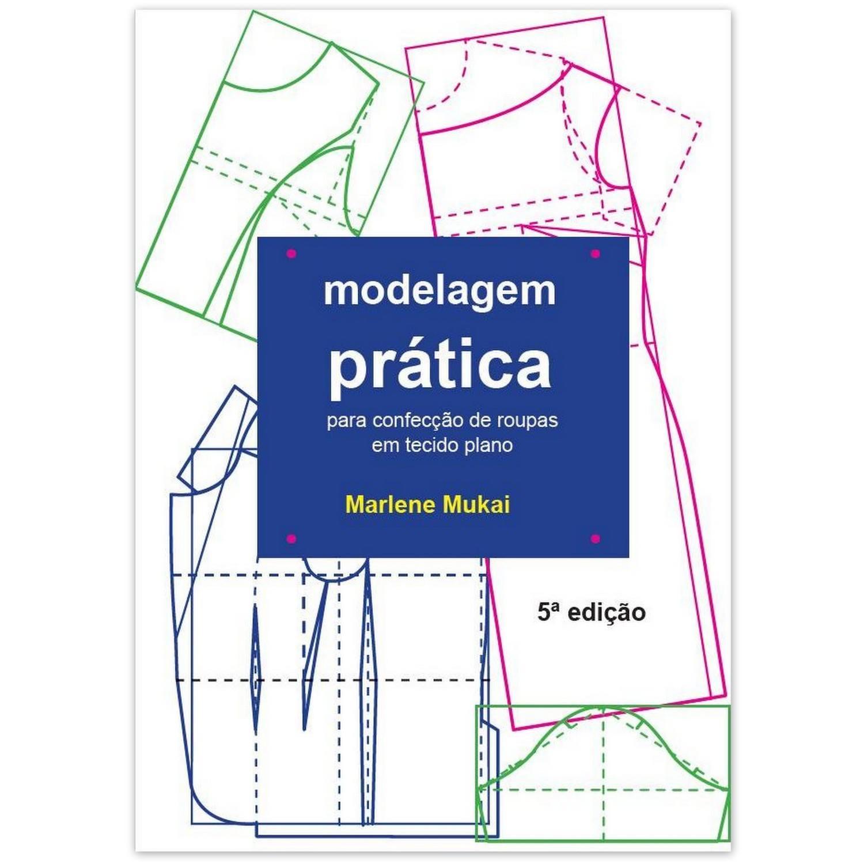 Livro Modelagem prática para confecção ED.5ª - Marlene Mukai