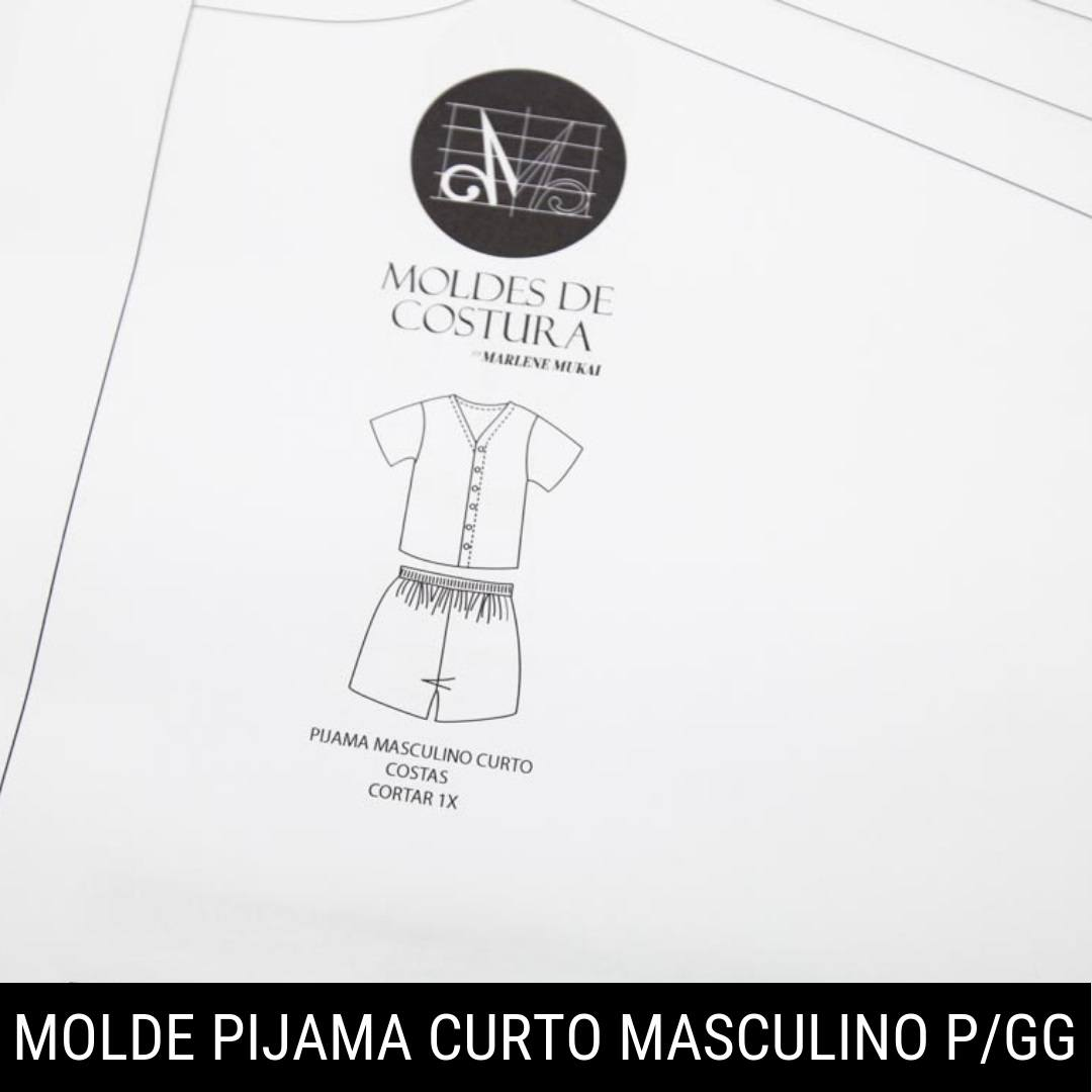 Molde pijama curto masculino TM P ao GG - by Marlene Mukai