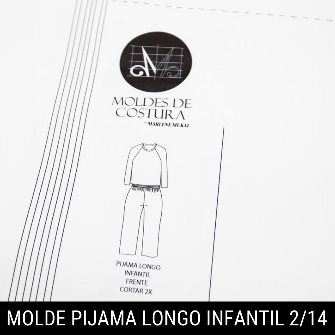 Molde pijama longo infantil TM 2 ao 14 - by Marlene Mukai
