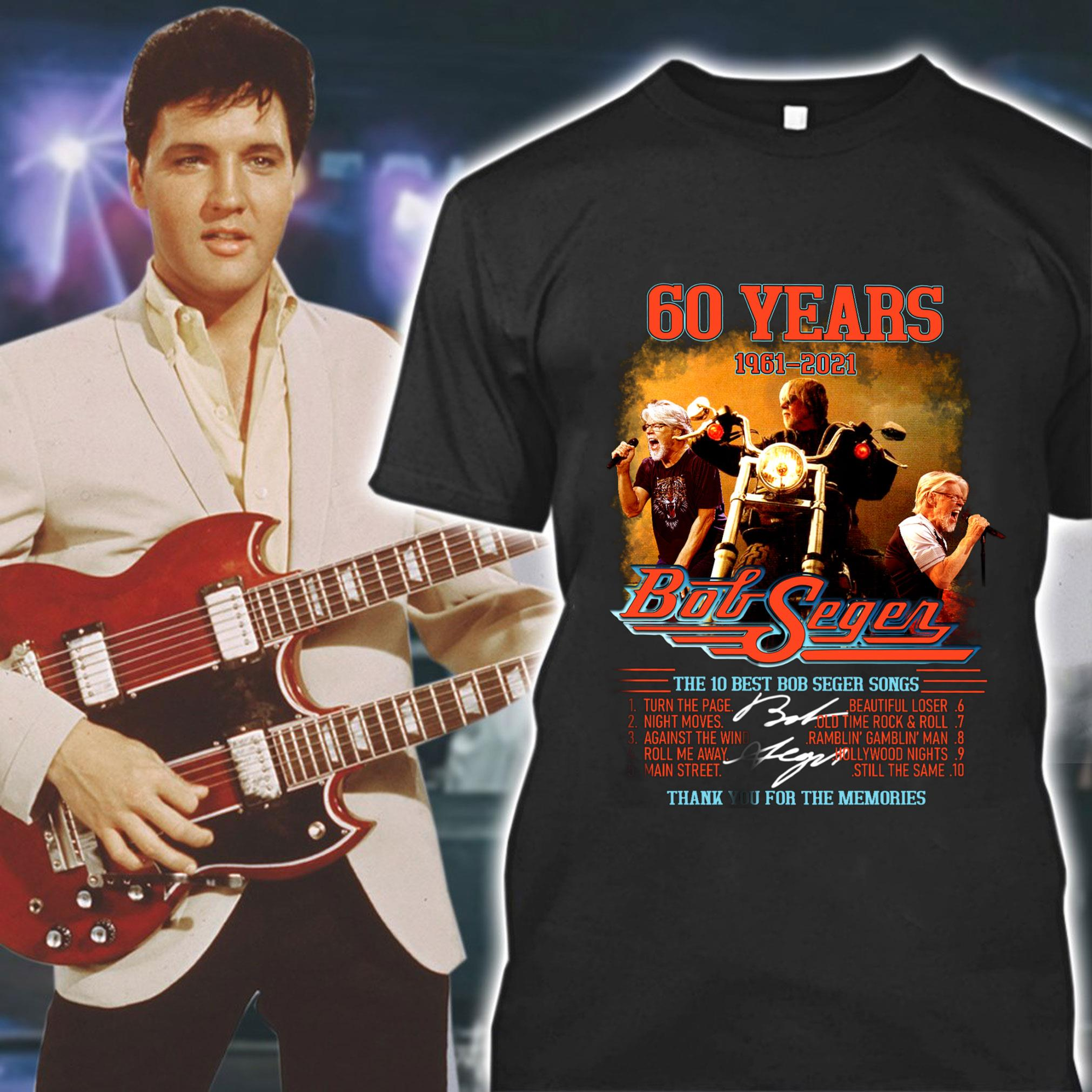 60%20years%201961 2021%20The%2010%20Best%20Bob%20Seger%20Songs%20Thank%20You%20For%20The%20Memories%20Shirt hoodieN9k141810T4POST - 60 years 1961-2021 The 10 Best Bob Seger Songs Thank You For The Memories Shirt