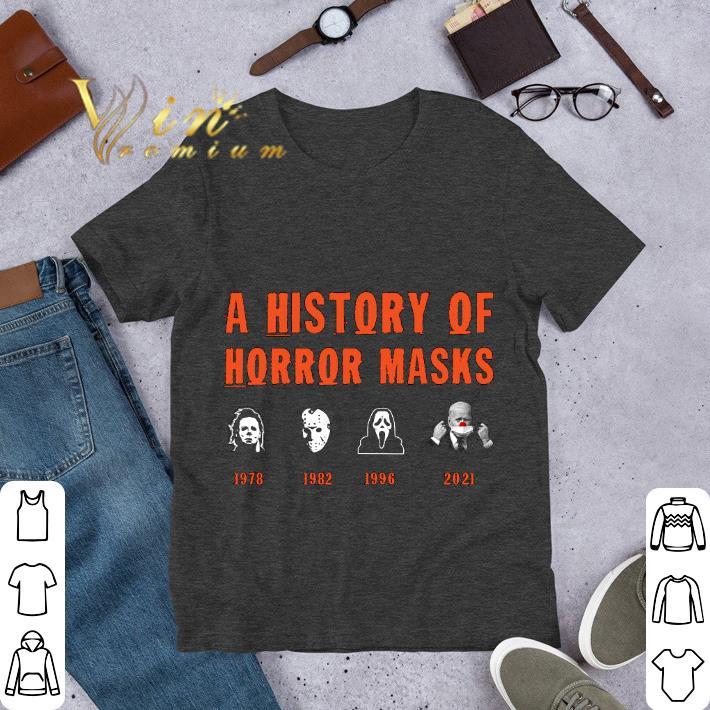 A%20History%20Of%20Horror%20Masks%20Michael%20Jason%20Ghostface%20Joe%20Biden%20Shirt%20hoodieN9k14Tdian 01103Halloween - A History Of Horror Masks Michael Jason Ghostface Joe Biden Shirt