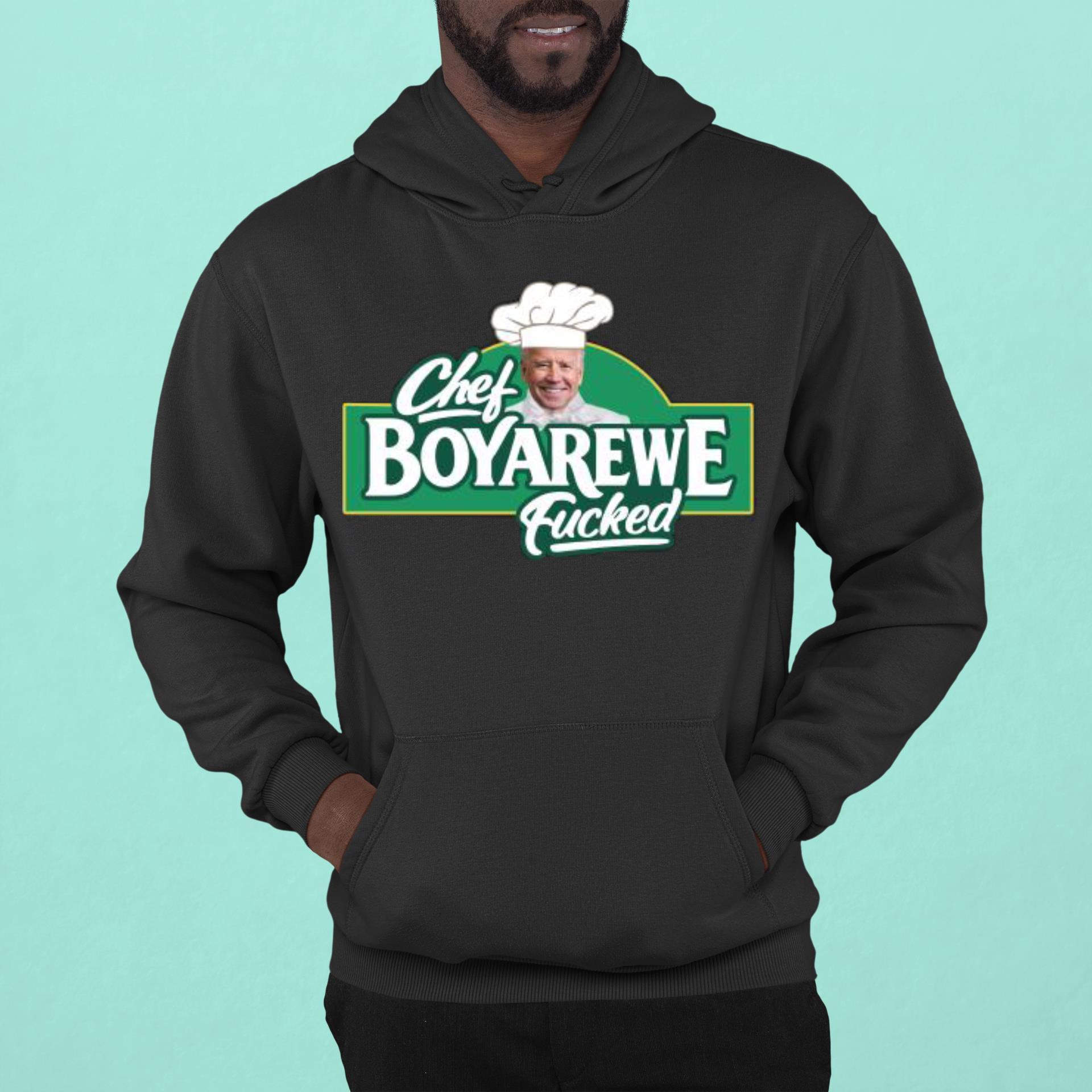 Chef Boyarewe Fucked Funny Anti Biden Fucked Shirt