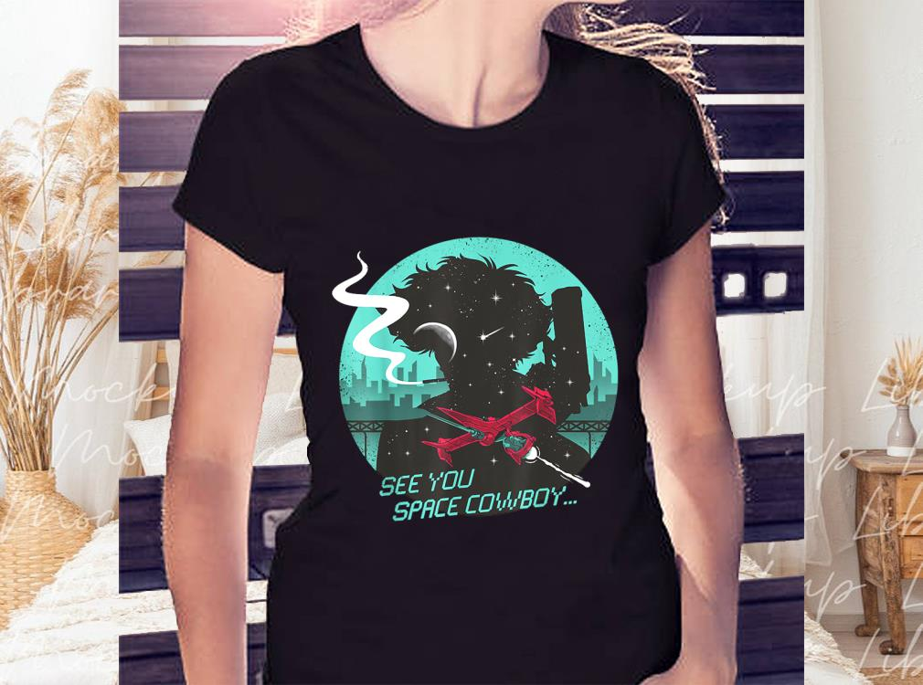 See%20You%20Space%20Cowboy%20Shirt,%20Space%20Cowboy%20Bebop%20T shirtbao2 - See You Space Cowboy Shirt, Space Cowboy Bebop T-shirt1
