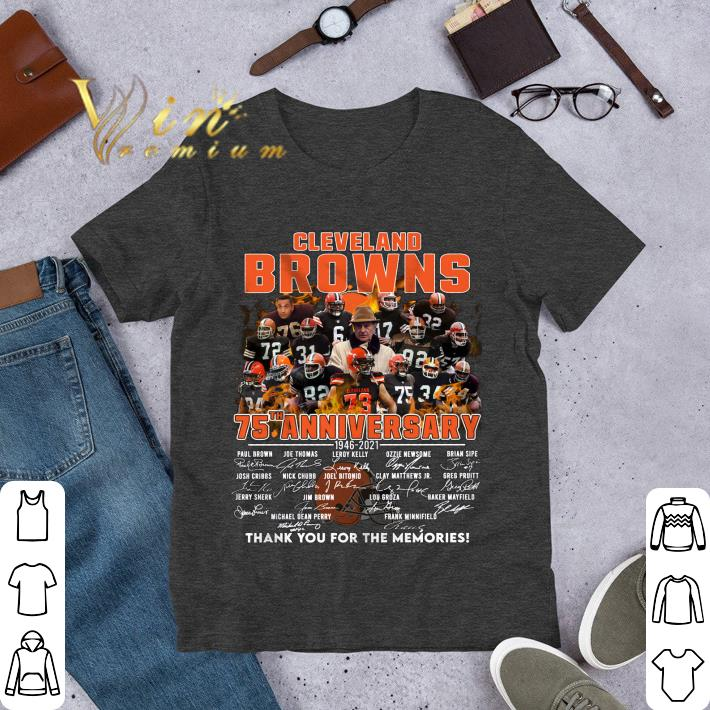 Team%20NFL%20Cleveland%20Browns%2075th%20anniversary%201946 2021%20Signatures%20Thank%20You%20For%20The%20Memories%20Shirt hoodieN9k14TMEM 2209 - Original Team NFL Cleveland Browns 75th anniversary 1946-2021 Signatures Thank You For The Memories Shirt