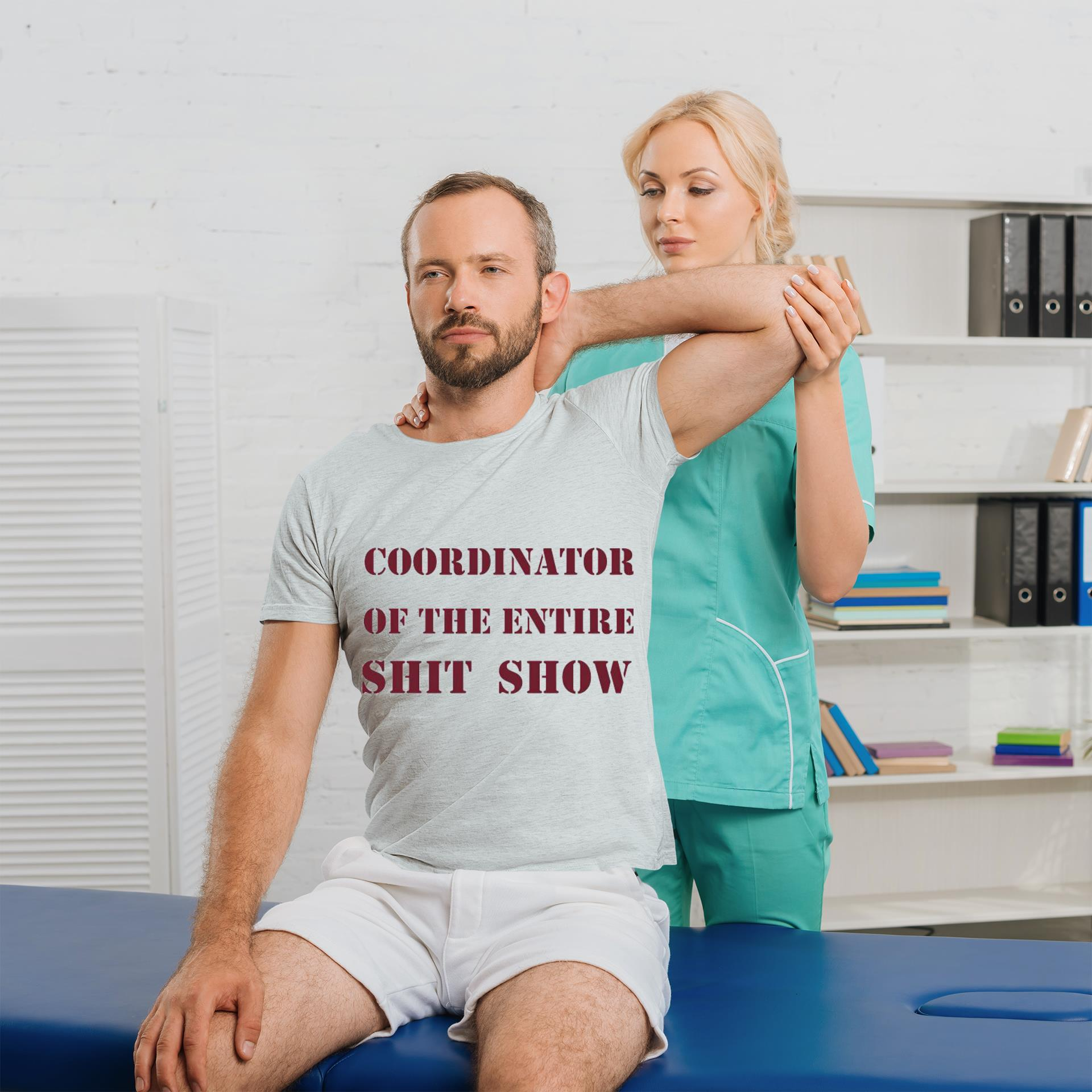 The Coordinator of the entire shit show shirt