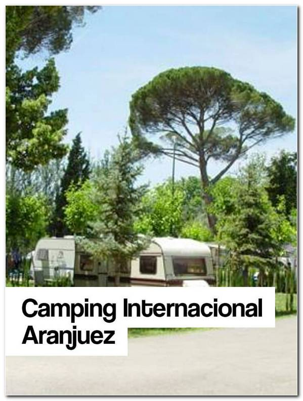 Camping INternacional De Aranjuez