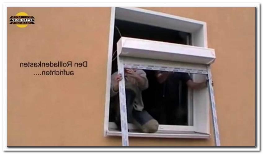Fenster Mit Rolladen Einbauen Anleitung