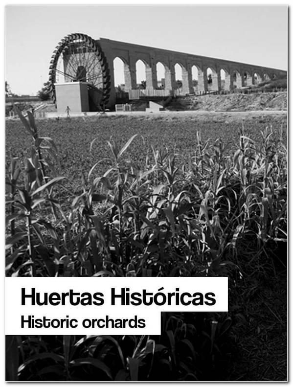 Huertas Historicas