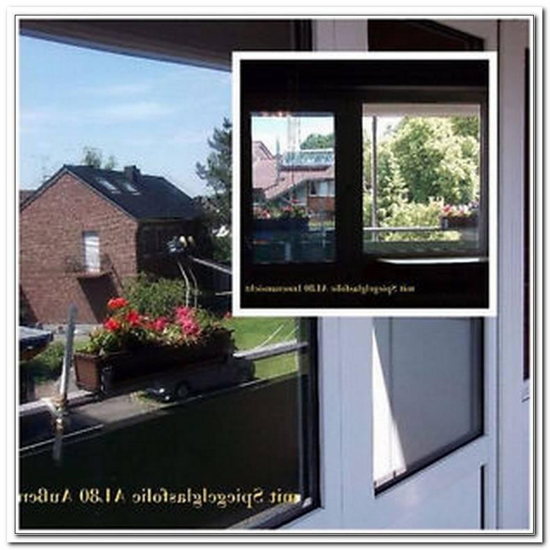 Spiegelfolie Fenster Sichtschutz
